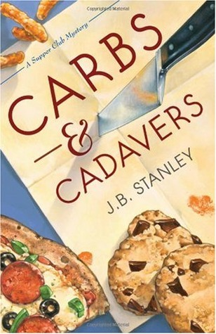 Carbs and Cadavers by J.B. Stanley