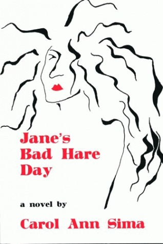 Jane's Bad Hare Day