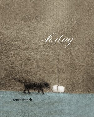H Day by Renée French