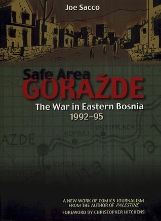 Safe Area Goražde by Joe Sacco