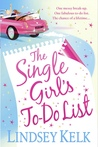 The Single Girl's To-Do List by Lindsey Kelk