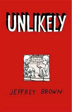 Image result for unlikely be jeffrey brown