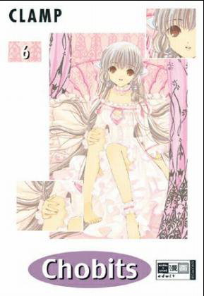 Chobits, Band 6 by CLAMP