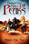 The Peaks (Dragon's Pupils, #2)