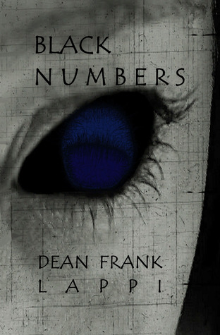 Black Numbers by Dean Frank Lappi