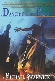 Dancing with Bears by Michael Swanwick