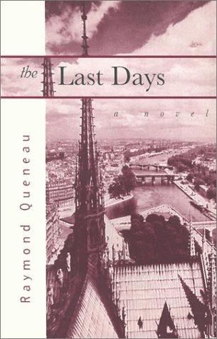The Last Days by Raymond Queneau