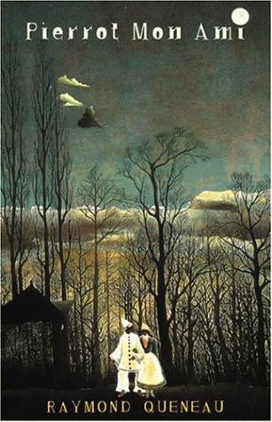 Pierrot Mon Ami by Raymond Queneau