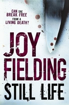 Still Life by Joy Fielding