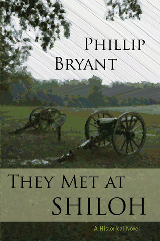 They Met at Shiloh by Phillip Bryant