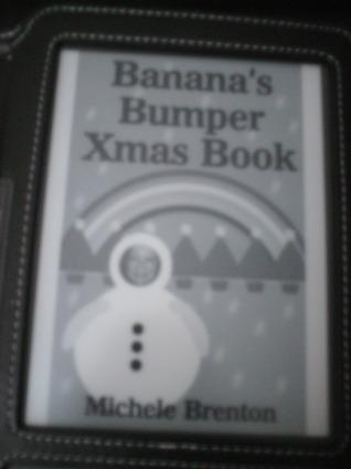 Banana's Bumper Xmas Book