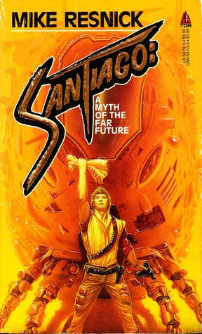 Santiago par Mike Resnick