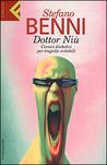 Dottor Niù: Corsivi diabolici per tragedie evitabili