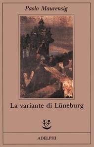 La variante di Lüneburg by Paolo Maurensig