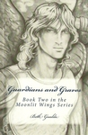 Guardians and Graves (Moonlit Wings, #2)