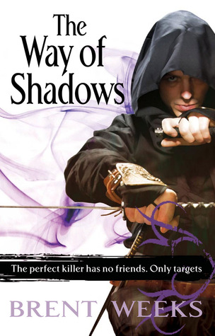 The Way of Shadows (Night Angel #1) – Brent Weeks