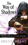 The Way of Shadows (Night Angel, #1) by Brent Weeks