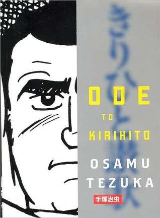 Ode to Kirihito by Osamu Tezuka