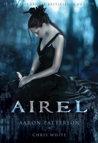 Airel: The Awakening (The Airel Saga: Book 1, Part 1)