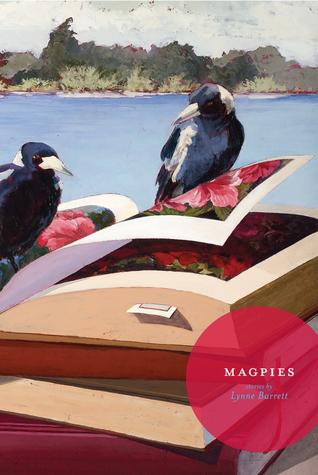 Magpies by Lynne Barrett