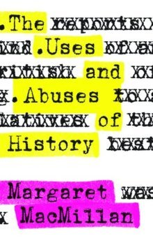 the-uses-and-abuses-of-history