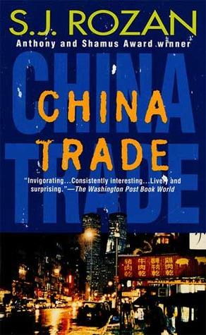 China Trade by S.J. Rozan