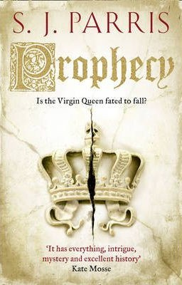 Prophecy by S.J. Parris