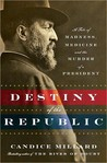 Download Destiny of the Republic: A Tale of Madness, Medicine and the Murder of a President
