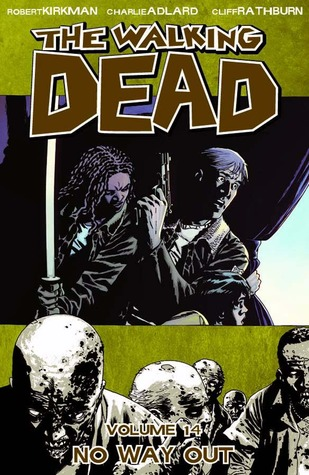 The Walking Dead, Vol. 14 by Robert Kirkman