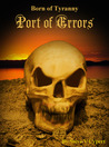 Port of Errors (Born of Tyranny #1)