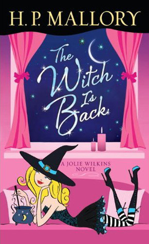 The Witch Is Back by H.P. Mallory
