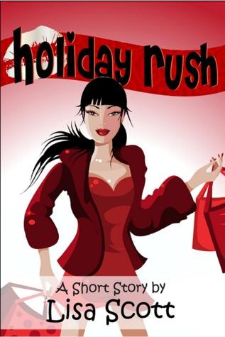 Holiday Rush by Lisa  Scott