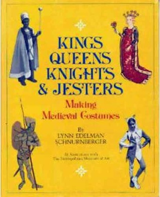 Kings, Queens, Knights, & Jesters by Lynn Edelman Schnurnberger