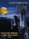 Flash Fiction Addiction: 22 Short Short Stories (Volume II)