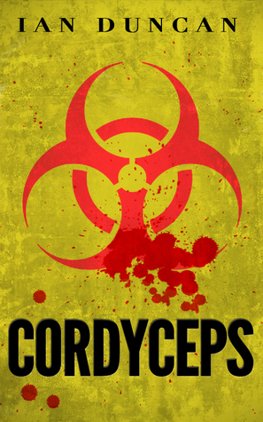Ebook Cordyceps by Ian  Duncan TXT!
