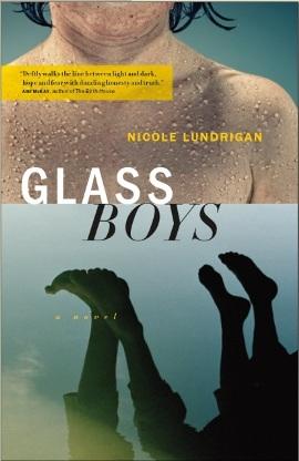 Glass Boys by Nicole Lundrigan