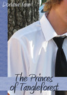 The Princes of Tangleforest