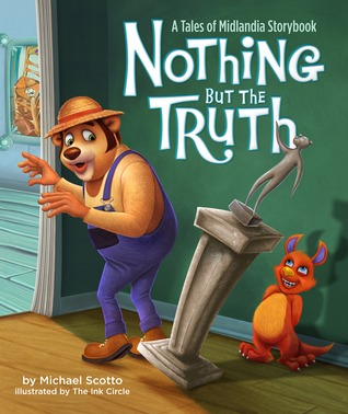 Nothing But the Truth by Michael Scotto