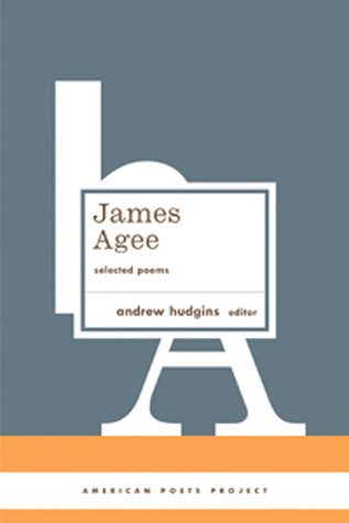 Selected Poems by James Agee