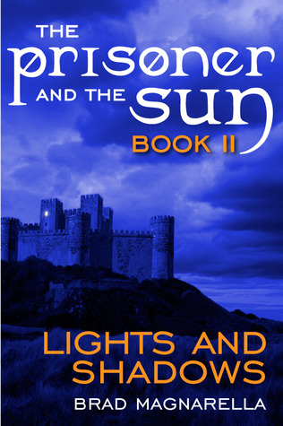 Lights and Shadows (The Prisoner and the Sun, #2)