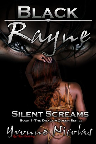 Black Rayne Silent Screams by Yvonne Nicolas