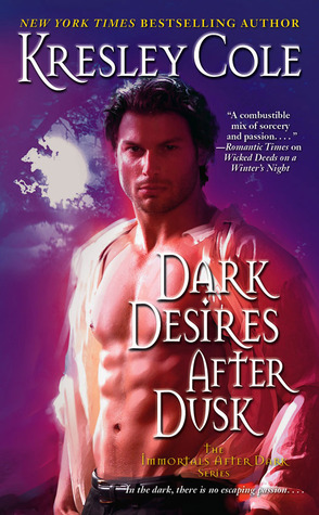 Dark Desires After Dusk (Immortals After Dark #6)