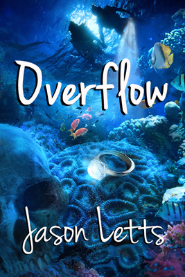 Overflow by Jason Letts