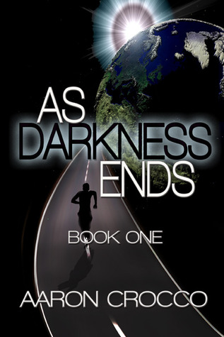 As Darkness Ends by Aaron Crocco