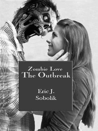 Zombie Love by Eric J. Sobolik