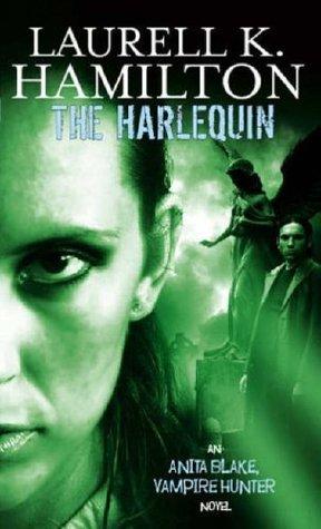 The Harlequin (Anita Blake, Vampire Hunt...
