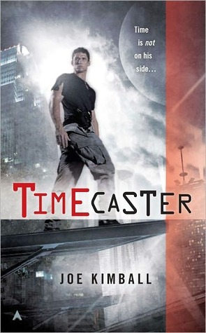Timecaster (Timecaster, #1)