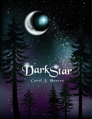 Darkstar by Carol J. Hansen