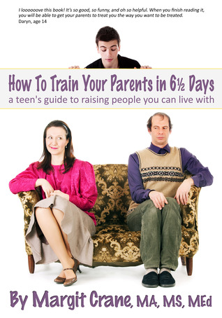 How To Train Your Parents in 6 1/2 Days