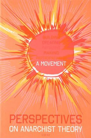 Perspectives on Anarchist Theory by Institute for Anarchist Stu...